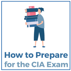 How to Prepare for the CIA Exam