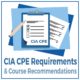 CIA CPE Requirements & Course Recommendations